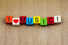 Wall Mural - I Love Music, sign series for bands, musicians, fans.